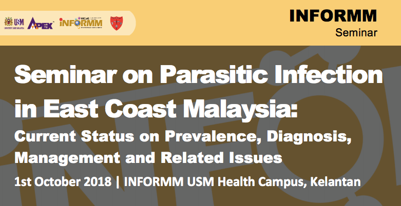 Seminar on Parasitic Infection in East Coast Malaysia